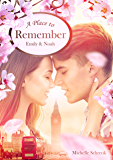 A Place to Remember: Emily & Noah (London Love Stories 5)