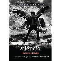 Silêncio: (Série hush, hush vol. 3)