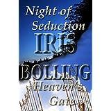 Night of Seduction/Heaven's Gate
