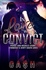 In Love With a Convict: Prince and Nicole's Story Kindle Edition