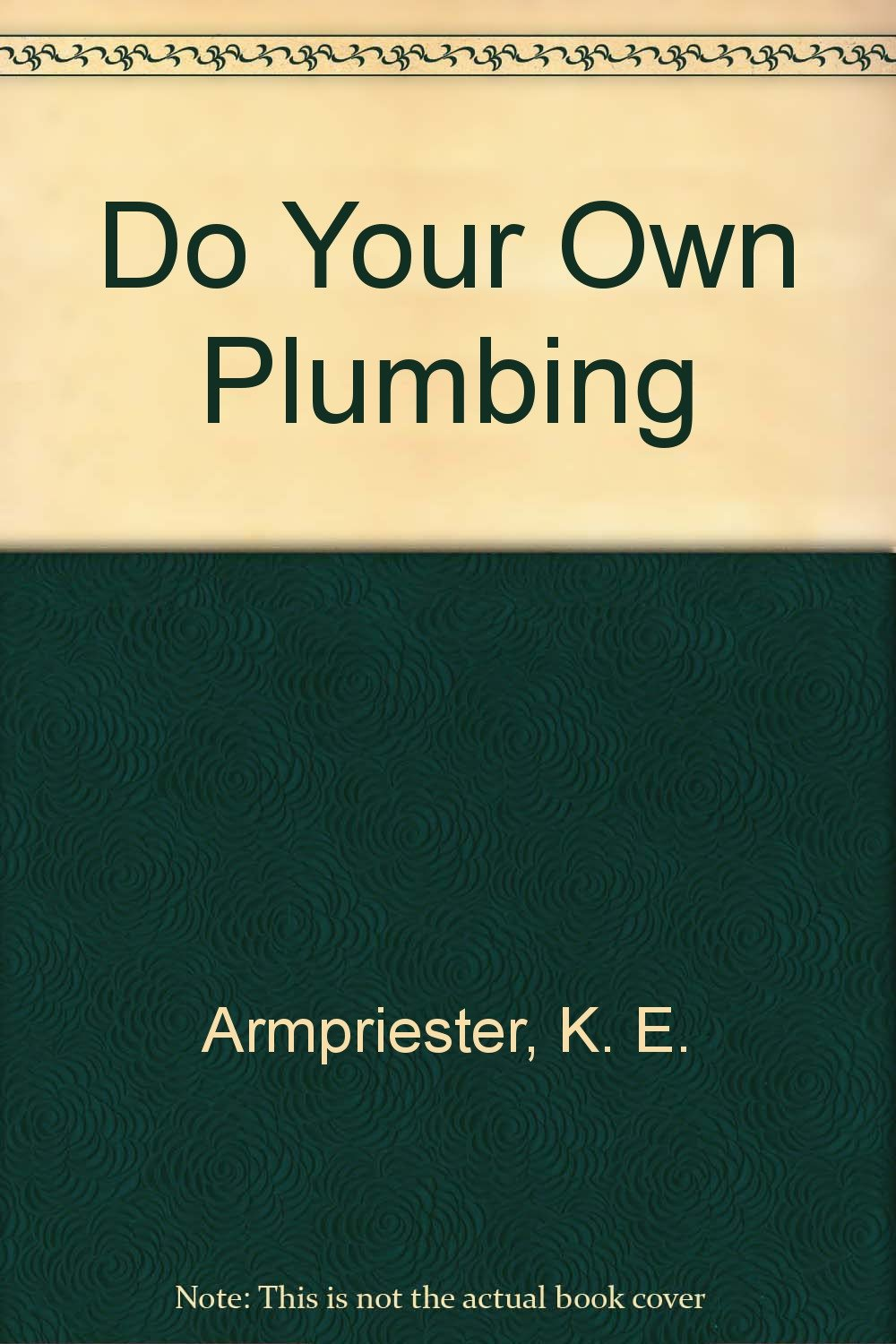 Do Your Own Plumbing