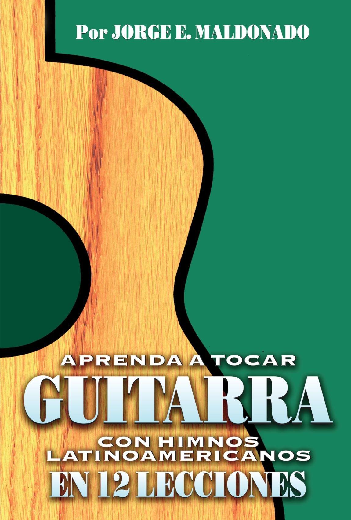Aprenda A Tocar La Guitarra - F: Amazon.es: Jorge Maldonado: Libros