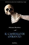 Il castello di Otranto. I grandi classici del romanzo gotico