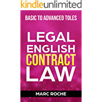 Legal English: Contract Law: Basic to Advanced TOLES (Legal English and TOLES Preparation Book 1) (English Edition)