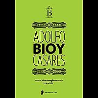Obras completas de Adolfo Bioy Casares – Volume B – (1959-1971)