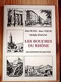 Les Bouches du Rhône