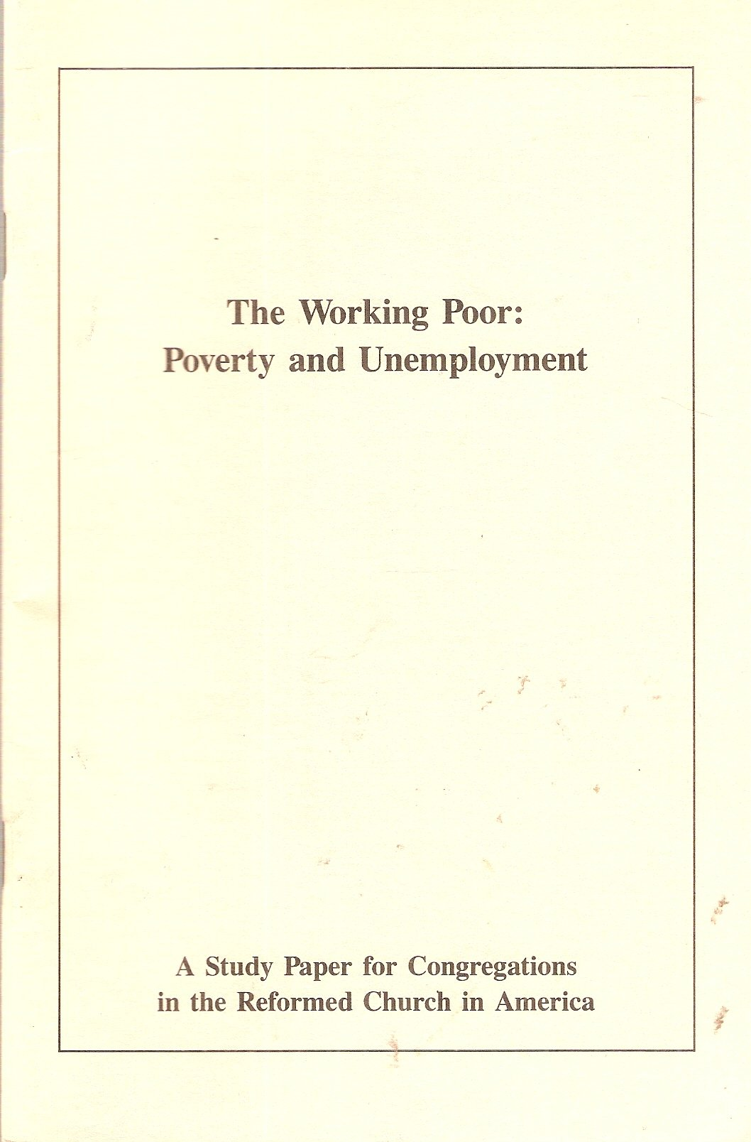 The Working Poor: Poverty and Unemployment