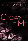 Crown Me (Royals Saga Book 3)