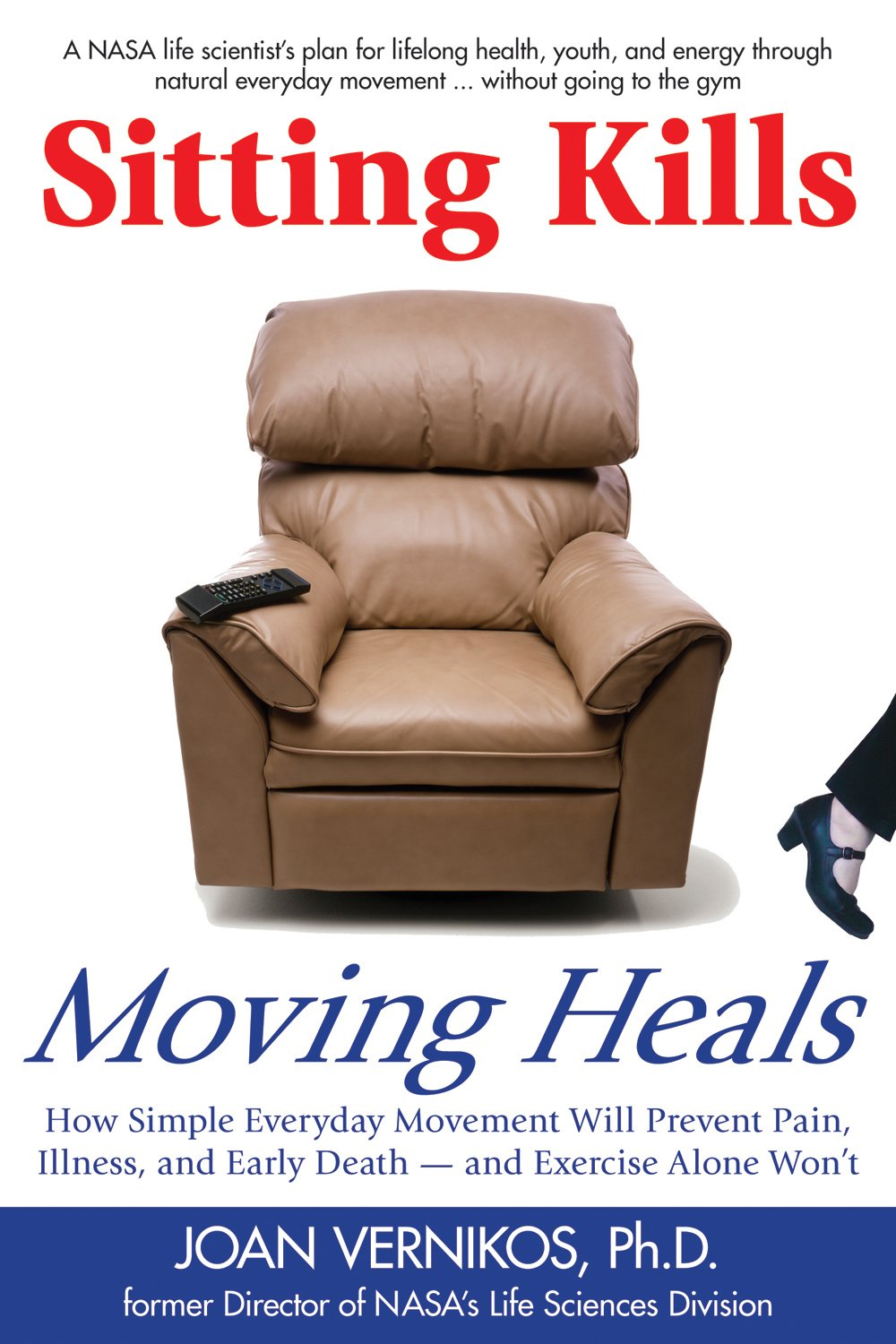 Sitting Kills Moving Heals Everyday product image