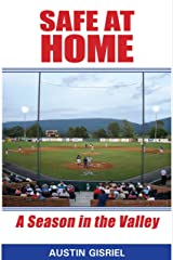 Safe at Home: A Season in the Valley Kindle Edition