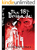 The 18th Brigade (Soft Target Crime Action Thriller Series Book 4)