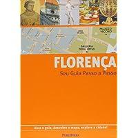 Florença. Guia Passo A Passo