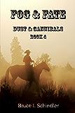 Fog & Fate (Dust & Cannibals Book 4)