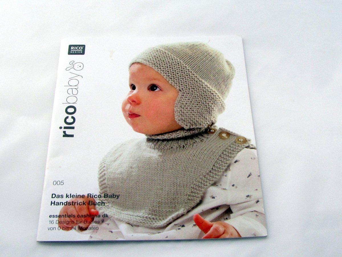 Das Kleine Rico Baby Handstrickbuch 005: rico baby essentials cashlana dk