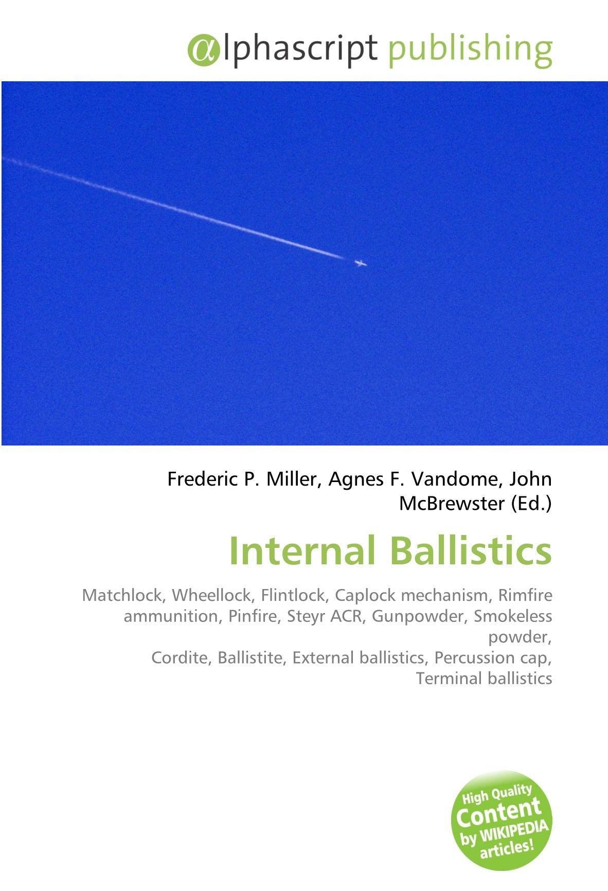 Internal Ballistics: Matchlock, Wheellock, Flintlock