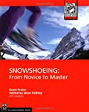 Snowshoeing, Gene Prater and Dave Felkley, 0898868912