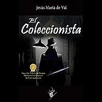 El Coleccionista: Segundo Premio NOVELISTIK-GANDHI de novela de Ciencia Ficción (2016)
