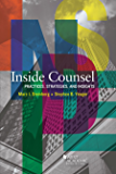 Inside Counsel, Practices, Strategies, and Insights (Career Guides)