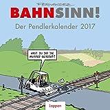Bahnsinn! Der Pendlerkalender 2017