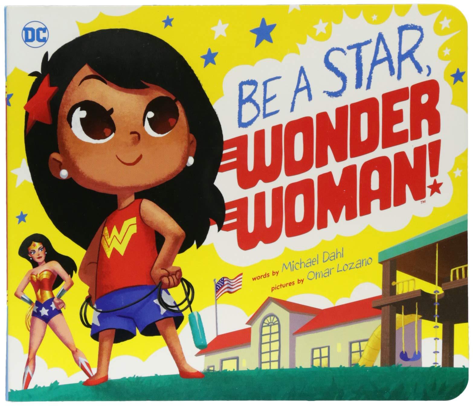 Read Online Be A Star, Wonder Woman! (DC Super Heroes) pdf epub