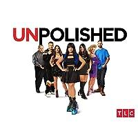 Unpolished Season 1