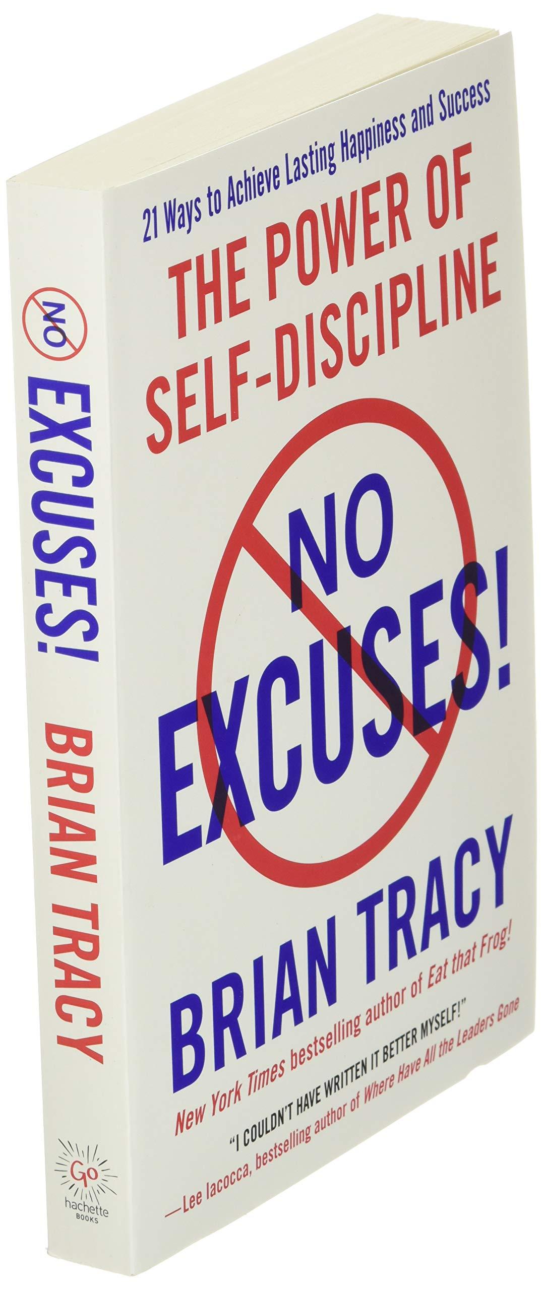 No Excuses!: The Power of Self-Discipline: Tracy, Brian: 9782133487521:  Amazon.com: Books