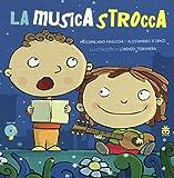 La musicastrocca. Con CD Audio: 1