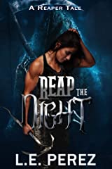 Reap the Night: A Reaper's Tale Kindle Edition