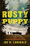 Rusty Puppy: Hap and Leonard Book 10 (Hap and Leonard Thrillers)