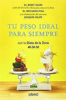 Tu peso ideal para siempre (Spanish Edition)