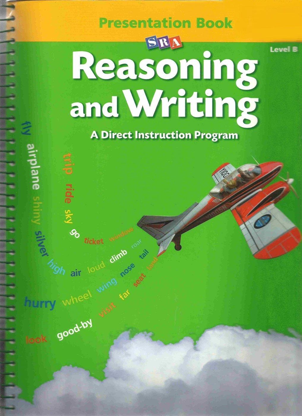 Reasoning And Writing A Direct Instruction Program Level B