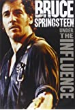 BRUCE SPRINGSTEEN - UNDER THE INFLUENCE