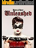 Unleashed (Mistress & Master of Restraint Book 2)