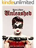 Unleashed (Mistress & Master of Restraint Book 2)