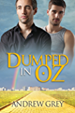 Dumped in Oz (Tales from Kansas Book 1)