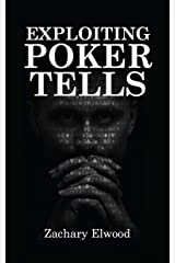 Exploiting Poker Tells Kindle Edition