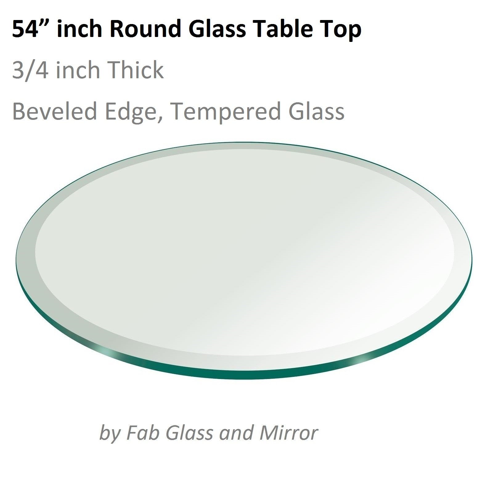 54'' Inch Round Glass Table Top 3/4'' Thick Tempered Beveled Edge by Fab Glass and Mirror by Fab Glass and Mirror