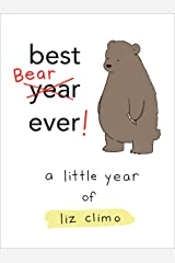 Best Bear Ever!: A Little Year of Liz Climo Kindle Edition