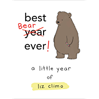 Best Bear Ever!: A Little Year of Liz Climo (English Edition)