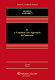 K: A Common Law Approach to Contracts (Aspen Casebook Series)
