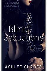 Blind Seductions: A Passionate Billionaire Romance (Submission Series Book 2) Kindle Edition