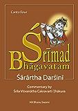 Śrīmad Bhāgavatam, Fourth Canto: with Sārārtha-darśinī commentary