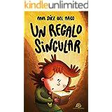 Un regalo singular: [ Libro Infantil / Juvenil - Novela Aventuras / Futurista / Ciencia Ficción ] - A partir de 8 años (Iris,