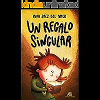 Un regalo singular: [ Libro Infantil / Juvenil - Novela Aventuras / Futurista / Ciencia Ficción ] - A partir de 8 años…