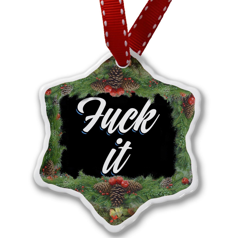 Christmas Ornament Classic design Fuck it, Let's Dance - Neonblond