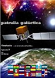 Contacto: …se acerca la salvación… (PATRULLA GALÁCTICA nº 2)