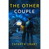 The Other Couple: A gripping psychological thriller with an incredible twist