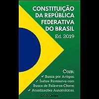 Constituição Federal 2019: Inclui Busca por Artigos, Busca de Palavras-Chave e Atualizações Automáticas. (D.O.U. Online)