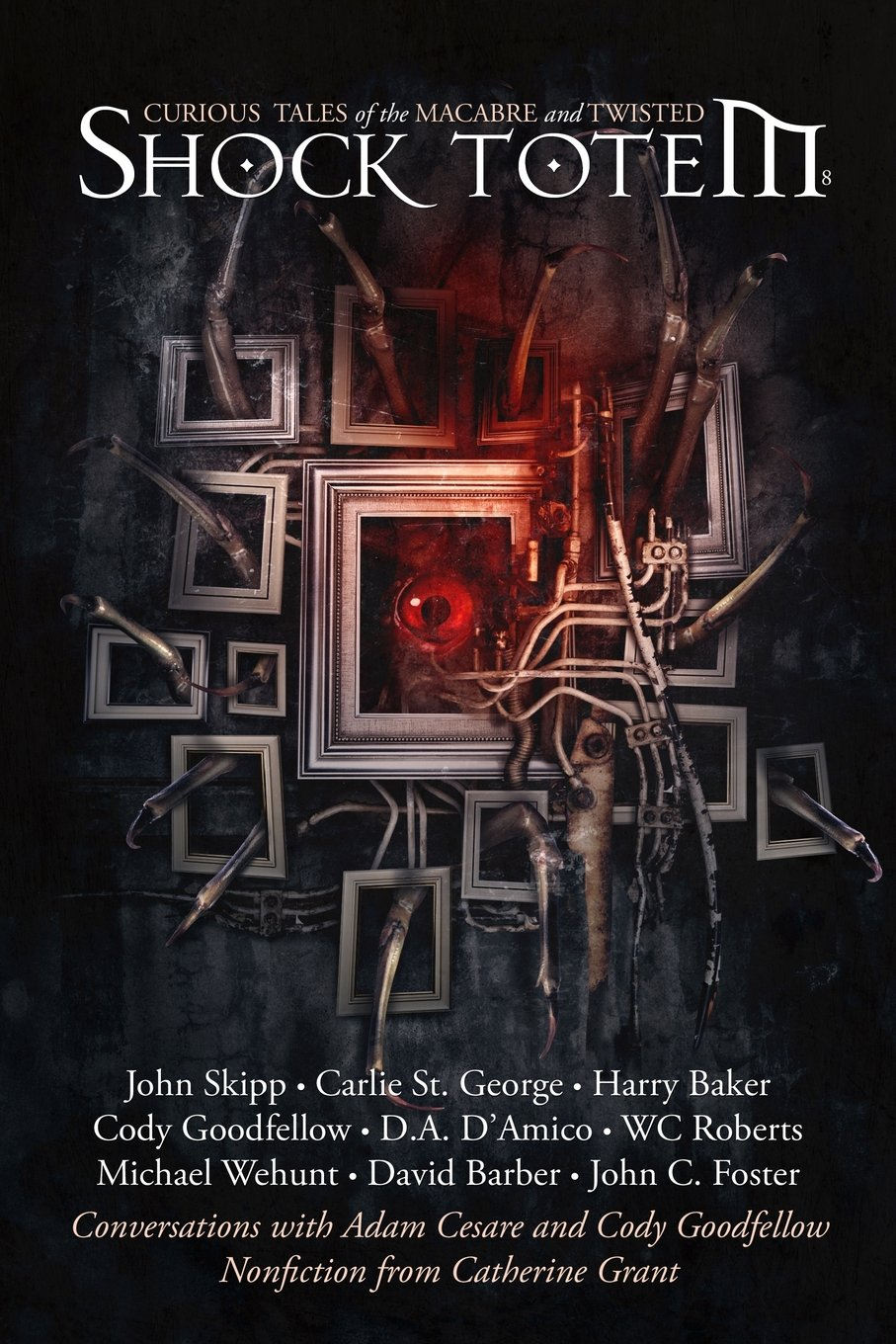 Shock Totem 8: Curious Tales of the Macabre and Twisted pdf epub