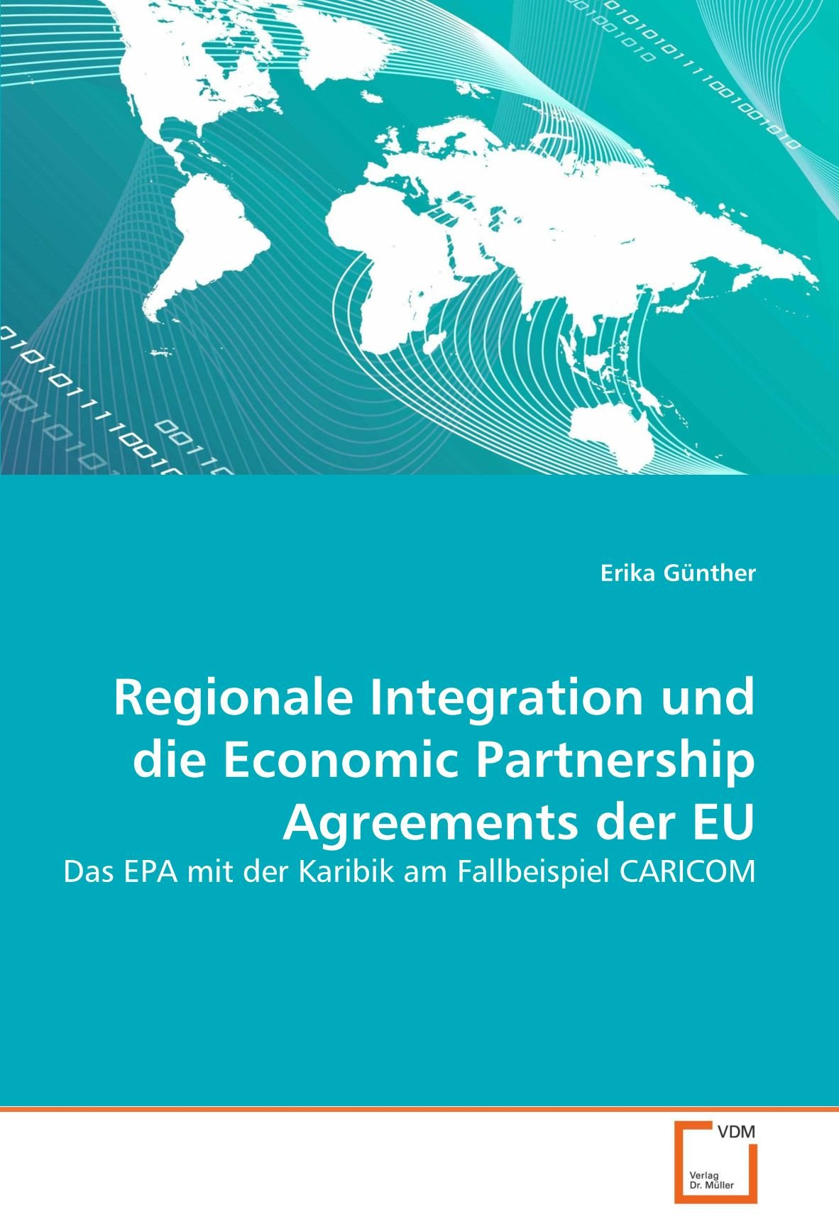 Regionale Integration Und Die Economic Partnership Agreements Der Eu